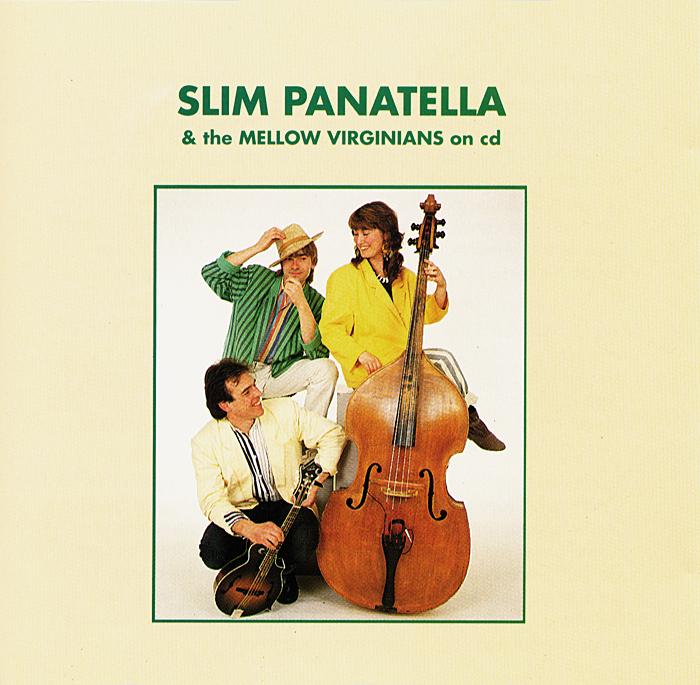 Slim Panatella & the Mellow Virginians